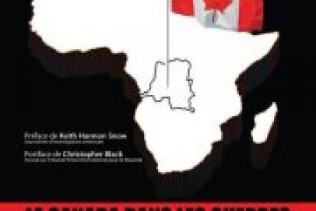 12 mai : «Le Canada dans les guerres en Afrique Centrale»