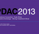pdac-2013-mining-investment-show