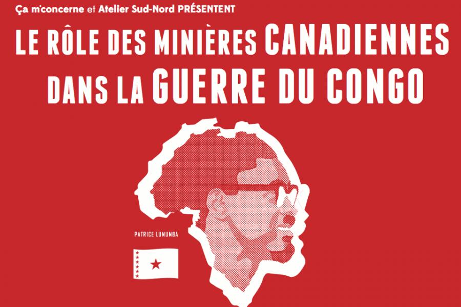 Le rôle des minières canadiennes dans la guerre du Congo