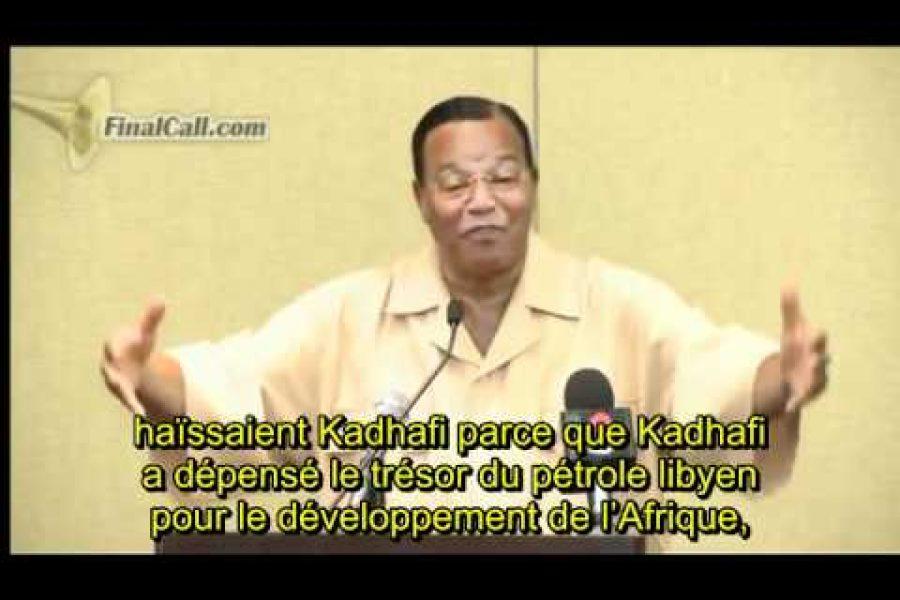 Minister Farrakhan sur l'Afrique centrale, Africom, Kadhafi et la lâcheté des dirigeants africains