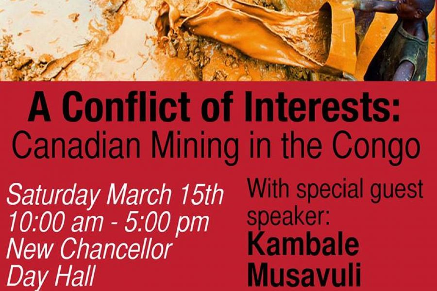 Montreal – March 15th, 2014. STAND McGill Presents – A Conflict of Interests: Canadian Mining in the Congo Conference