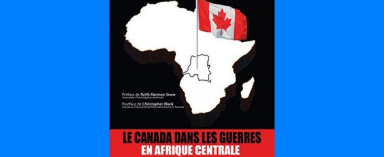 Le Canada dans les guerres en Afrique Centrale