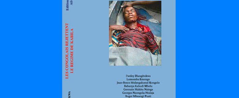 Les congolais rejettent le régime de Kabila