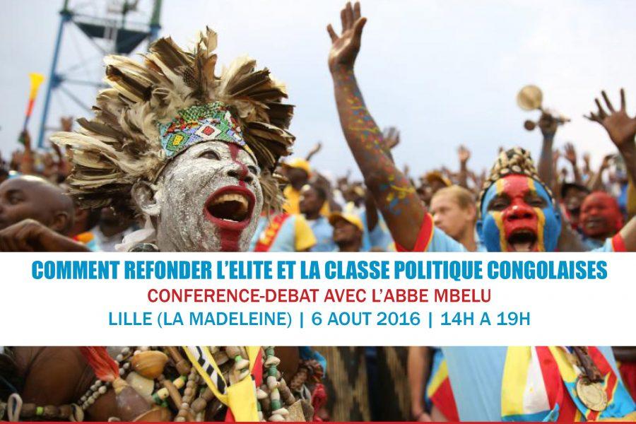 Conférence – Comment refonder l'élite et la classe politique congolaises – 6 août 2016 à Lille