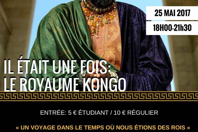 Il était une fois : Le Royaume Kongo – 25 mai 2017 à Bruxelles