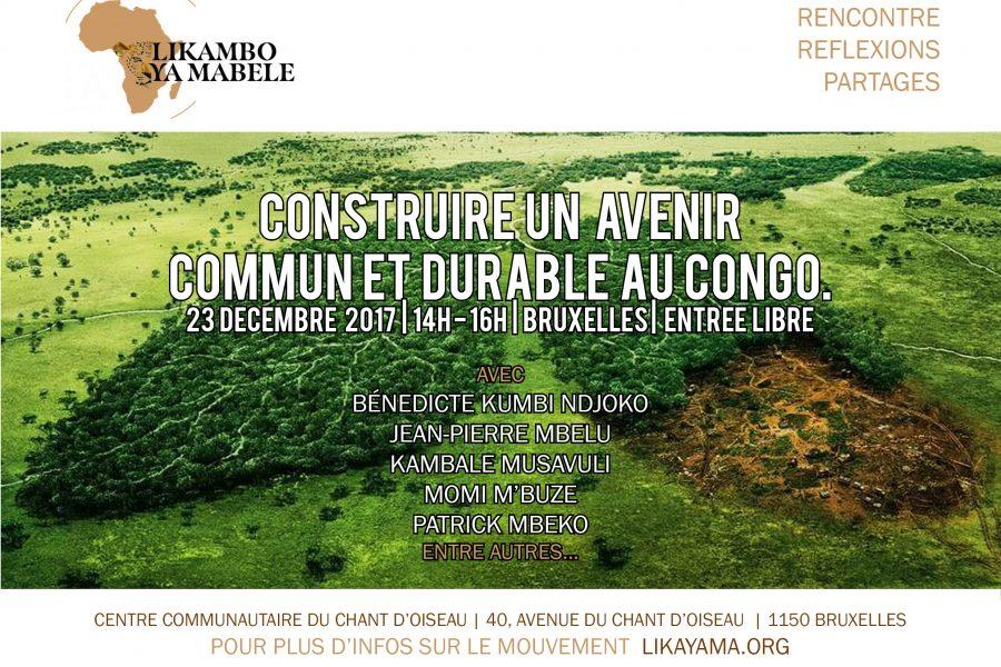Construire un avenir commun et durable au Congo – 23 décembre 2017 à Bruxelles