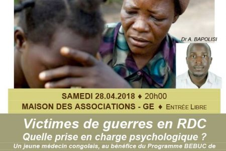 Rencontre : «Victimes de guerres en RDC : Quelle prise en charge psychologique ?» | 28 avril 2018 à Genève