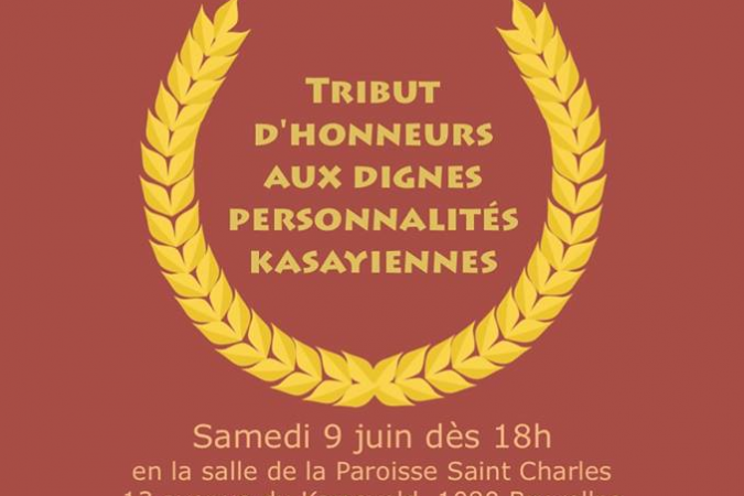 Tribut d'honneur aux dignes personnalités du Kasayiennes – 9 juin 2018 à Bruxelles